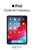 Guide de l'utilisateur de l'iPad pour iOS 12.1.1