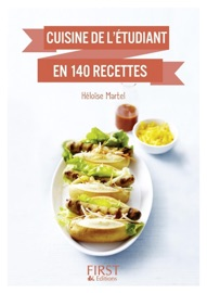 Petit Livre De Cuisine De L Tudiant En 140 Recettes