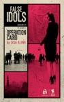 Operation Cairo False Idols Season 1 Episode 1