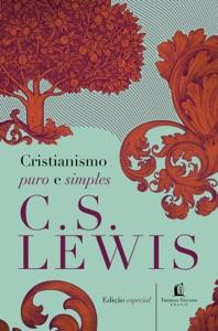 Cristianismo puro e simples Book Cover