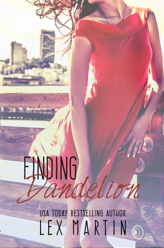 Lex Martin - Finding Dandelion