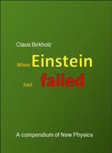 Where Einstein Had Failed