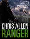 Ranger The Alex Morgan Interpol Spy Thriller Series A Novella