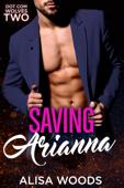 Saving Arianna (Dot Com Wolves 2)