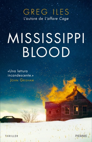 Greg Iles - Mississippi blood