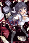 Though You May Burn To Ash Vol 3