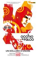 Occhio Di Falco 4 (Marvel Collection)