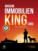 Warum Immobilien King sind by D. Florian Roski
