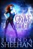 Bilinda Sheehan - A Grave Magic ilustraciГіn