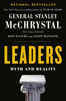 Leaders - Stanley McChrystal, Jeff Eggers & Jay Mangone book