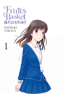 Fruits Basket Another, Vol. 1 - Natsuki Takaya book