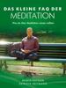 Das kleine FAQ der Meditation - Ramin Raygan & Patricia Heitmann