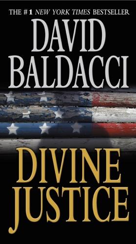 David Baldacci - Divine Justice