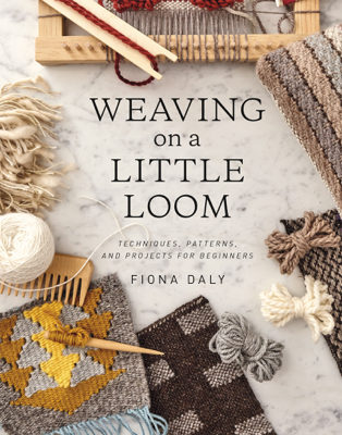 Weaving on a Little Loom - Fiona Daly book