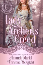 Lady Archer's Creed Series (Books 1-4)