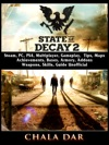 State Of Decay 2 Steam PC PS4 Multiplayer Gameplay Tips Maps Achievements Bases Armory Addons Weapons Skills Guide Unofficial