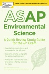 ASAP Environmental Science A Quick-Review Study Guide For The AP Exam