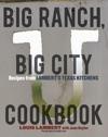 Big Ranch Big City Cookbook