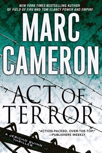 Marc Cameron - Act of Terror