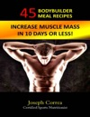 45 Bodybuilder Meal Recipes