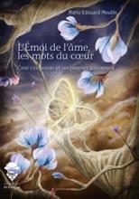 L'Émoi De L'âme, Les Mots Du Coeur