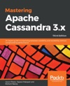 Mastering Apache Cassandra 3x