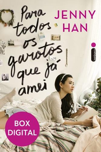 Jenny Han - Box Para todos os garotos que já amei