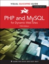 PHP And MySQL For Dynamic Web Sites Visual QuickPro Guide 5e