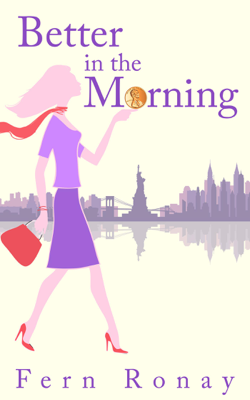 Better in the Morning - Fern Ronay book