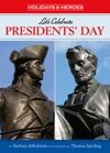 Lets Celebrate Presidents Day