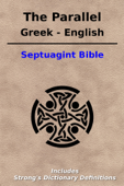 The Parallel Greek / English Septuagint Bible