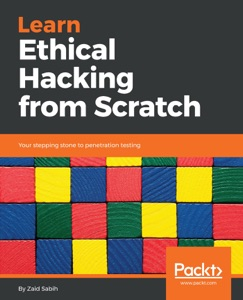 Learn Ethical Hacking from Scratch Book Cover