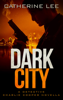 Catherine Lee - Dark City artwork