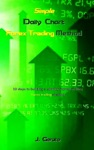 Simple Daily Chart Forex Trading Method