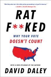 Download Ratf**ked: Why Your Vote Doesn't Count