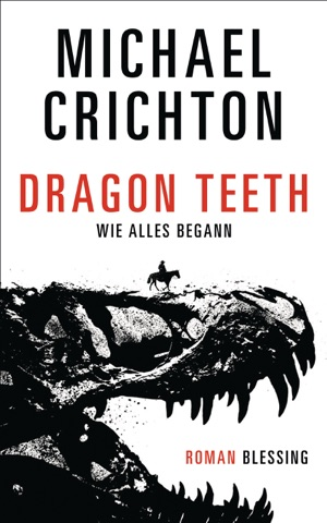 Dragon Teeth – Wie alles begann PDF Download