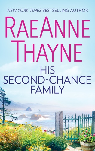 RaeAnne Thayne - His Second-Chance Family