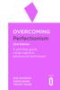 Roz Shafran, Sarah Egan & Tracey Wade - Overcoming Perfectionism 2nd Edition artwork