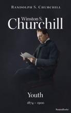 Winston S. Churchill: Youth, 1874–1900