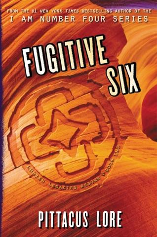 Fugitive Six By Pittacus Lore Ebook Download Artsenhof