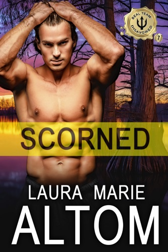 Laura Marie Altom - Scorned