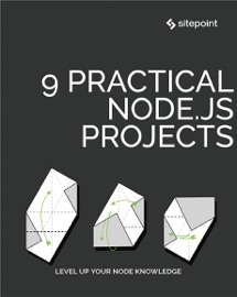 9 Practical Node Js Projects