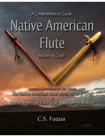 Native American Flute A Comprehensive Guide History Craft