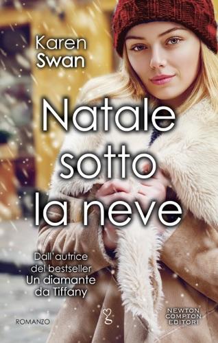 Karen Swan - Natale sotto la neve