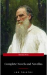 The Complete Novels Of Leo Tolstoy In One Premium Edition World Classics Series Anna Karenina War And Peace Resurrection Childhood Boyhood Youth  Including Biographies Of The Author