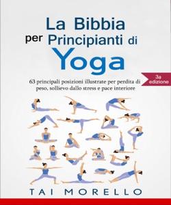 La Bibbia per Principianti di Yoga Book Cover