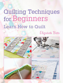 Quilting Techniques for Beginners book