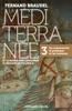 La Méditerranée et le monde méditerranéen à l'époque de Philippe II - Tome 3