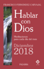 Hablar con Dios - Diciembre 2018 - Francisco Fernández-Carvajal