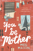 You Be Mother